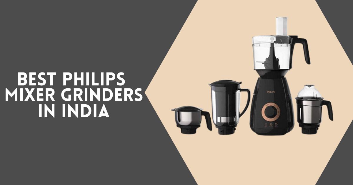 Best Philips Mixer Grinders