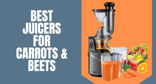 Best Juicers for Carrots & Beets
