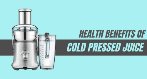 Health Benefits of Cold Pressed Juice