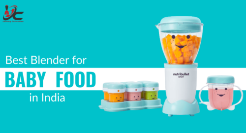 Best Blender for Baby Food in India